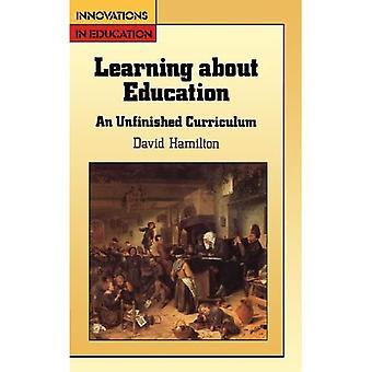 LEREN OVER ONDERWIJS: Onvoltooid curriculum (Engels, Taal en Onderwijsreeks)
