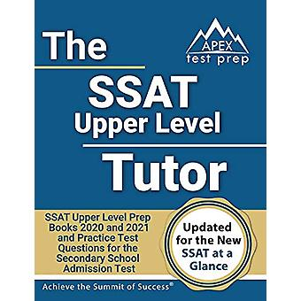 SSAT Upper Level Tutor - SSAT Upper Level Prep Books 2020 and 2021 and