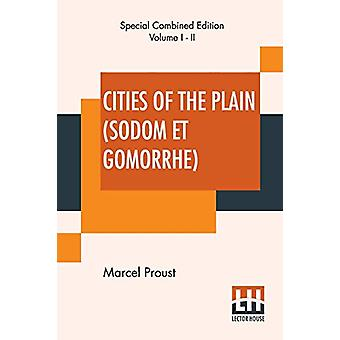 Cities Of The Plain (Sodom Et Gomorrhe) - Complete - Translated From T
