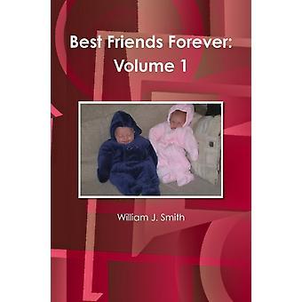 Best Friends Forever door William J Smith