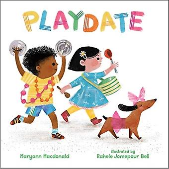 Playdate by Maryann MacDonald & Illustrated by Rahele Jomepour Bell