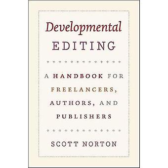 Edição de Desenvolvimento - Um Manual para Autores e Editores Freelancers
