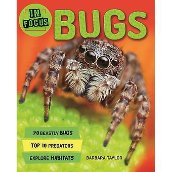 In Focus Bugs by Kingfisher Books & Barbara Taylor