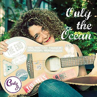 Curly - seulement l'importation USA océan [CD]