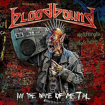 Bloodbound - In the Name of Metal [CD] USA import