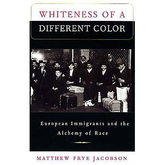Hvidhed af en anden farve - europæiske indvandrere og alkymi o