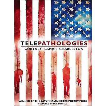 Telepathologies by Cortney Lamar Charleston - 9780998053448 Book