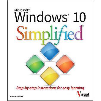 Windows 10 vereinfacht durch Paul McFedries - 9781119057154 Buch