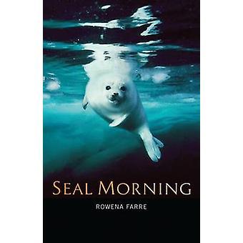 Försegla morgon av Rowena Farre - 9781841586908 bok