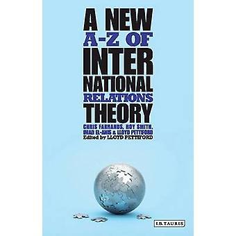 Uusi A-Z kansainvälisten suhteiden teoriassa Chris Farrands - Rami