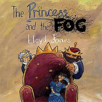 The Princess and the Fog - A Story for Children with Depression by Llo