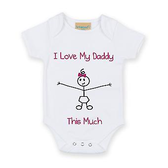 I Love My Daddy This Much Girls White Baby Grow