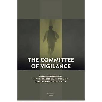 Het Comité van waakzaamheid - de wet en de orde van het Comité van de San-Fr