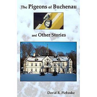 Duvan Buchenau och andra berättelser av David R. Pichaske - 97816