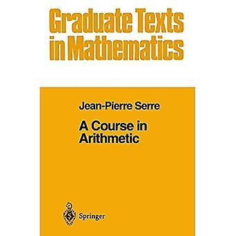 Et kurs i aritmetisk (Graduate tekster i matematikk)