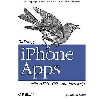 Rakennuksen iPhone Apps kanssa HTML, CSS ja JavaScript: Varauksen App Store Apps ilman Objective-C tai kaakaota