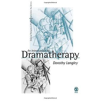 An Introduction to Dramatherapy (Creative Therapies in Practice series)