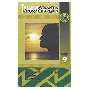 Atlantic prądy krzyżowe: Transatlantiques