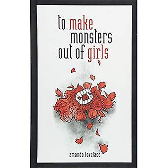 Monster aus Mädchen machen