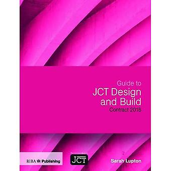 Guide til JCT Design og bygge kontrakt 2016