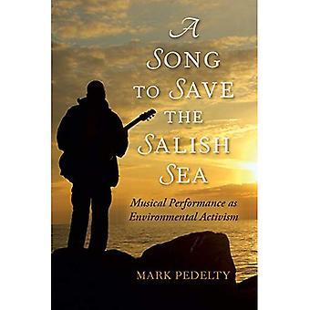 Une chanson pour sauver la mer des Salish: spectacle Musical comme l'activisme environnemental (musique, Nature, lieu)