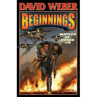Worlds of Honor 6 - Beginnings by David Weber - 9781451639032 Book
