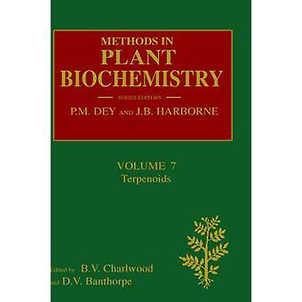 Methods in Plant Biochemistry by Charlwood & B & V