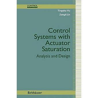 Controlesystemen met bedieningssleutel verzadiging analyse en ontwerp door Hu & Tingshu