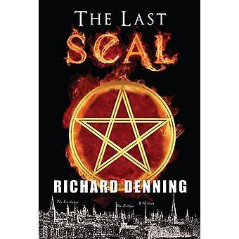 L'ultimo sigillo. di Richard Denning da Denning & Richard