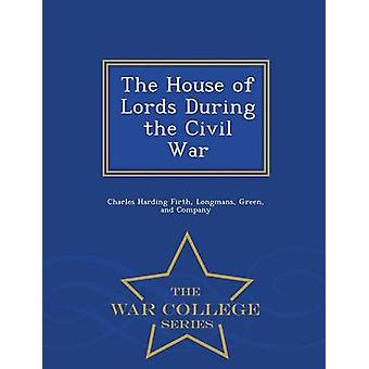 House of Lords under Civil War War College serien av Firth & Charles Harding
