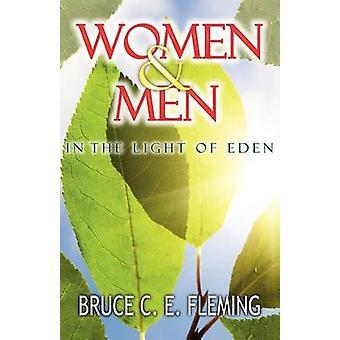 Vrouwen en mannen in het licht van de Eden door Fleming & Bruce C. E.