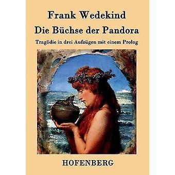 Die Bchse der Pandora de Frank Wedekind
