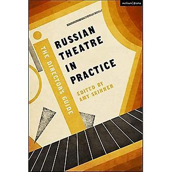 Russisches Theater in der Praxis: Der Regisseur (Performance Books)
