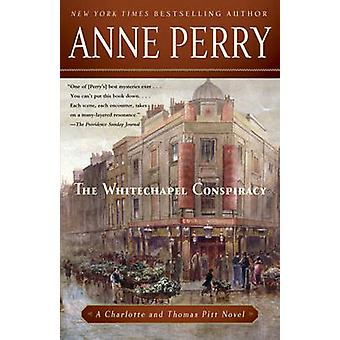The Whitechapel Conspiracy by Anne Perry - 9780345523648 Book