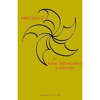 Directions in New Testament Methods by Martin Albl - 9780874626261 Bo