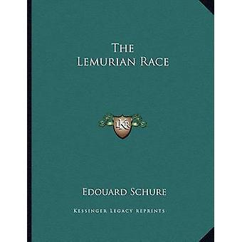 The Lemurian Race by Edouard Schure - 9781163054345 Book
