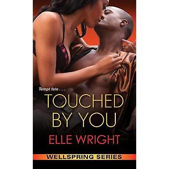 Touched By You by Touched By You - 9781496716002 Book