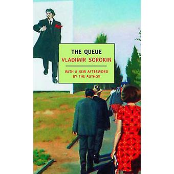 The Queue by Vladimir Sorokin - Sally Laird - 9781590172742 Book