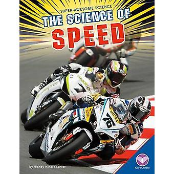 The Science of Speed by Wendy Hinote Lanier - 9781680782493 Book