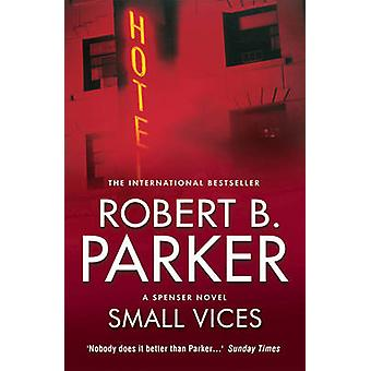 Small Vices by Robert B. Parker - 9781843441601 Book