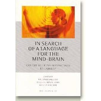 In Search of a Language for the Mind-Brain - Can the Multiple Perspect