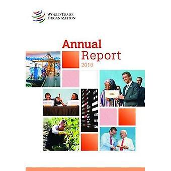 Annual Report 2016 by World Trade Organization Wto - 9789287040732 Bo