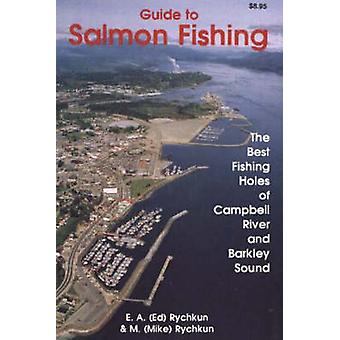 Guide to Salmon Fishing - The Best Fishing Holes of Campbell River and