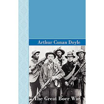 The Great Boer War by Doyle & Arthur Conan