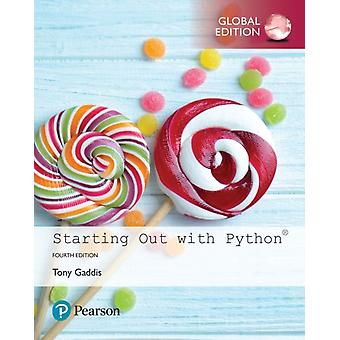 Starting Out with Python Global Edition by Tony Gaddis