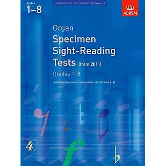 Organ Specimen SightReading Tests Grades 18 from 2011 including specimen transposition tests Grades 68