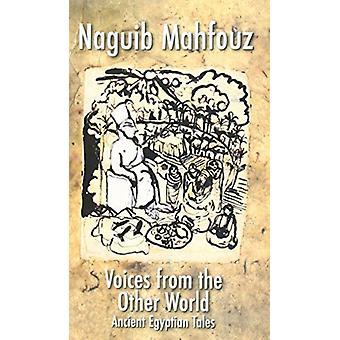 Röster från andra världskriget forntida egyptiska Tales av Naguib Mahfouz & översatt av Raymond Stock