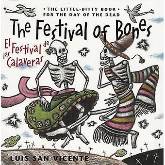 The Festival of Bones / El festival de las calaveras by Luis San Vice
