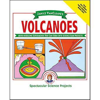 Janice Vancleave tulivuoret - ällistyttävää kokeiluja ota