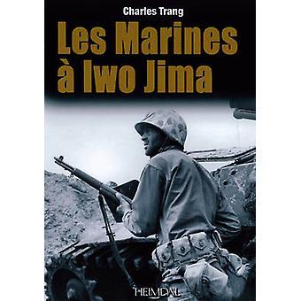 Marines a Iwo Jima by Charles Trang
